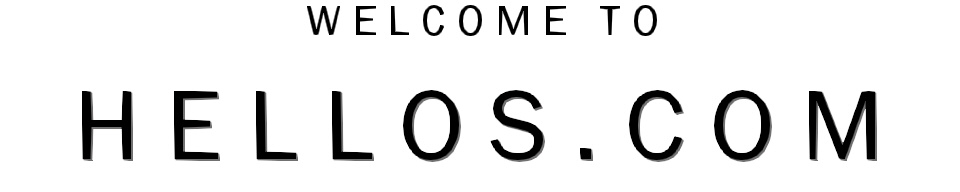 Welcome to Hellos.Com!